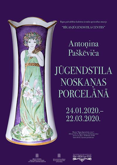 """Poster of the exhibition """"Art Nouveau moods in porcelain"""" ©Riga Art Nouveau Center"""